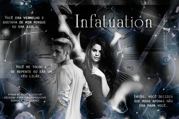 Fanfic / Fanfiction Infatuation