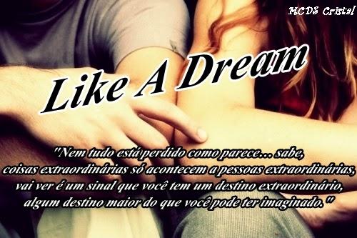 Fanfic / Fanfiction Like a Dream