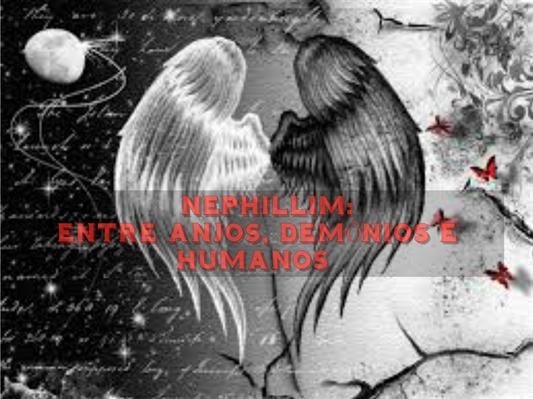 Fanfic / Fanfiction Nephillim: Entre Anjos, Demônios e Humanos