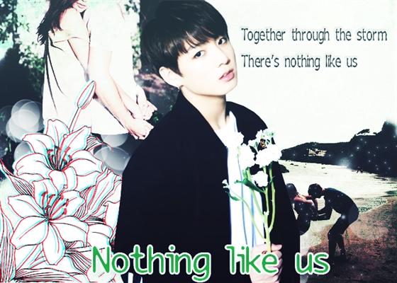 Fanfic / Fanfiction Nothing like us