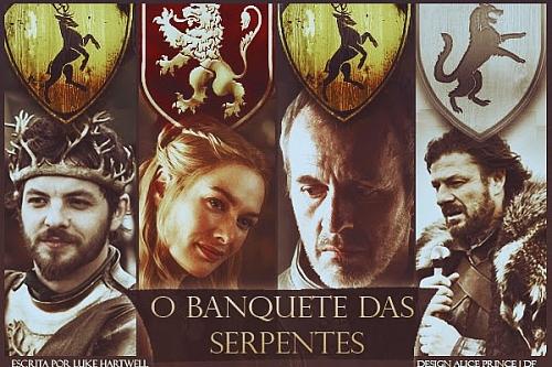 Fanfic / Fanfiction O Banquete das Serpentes