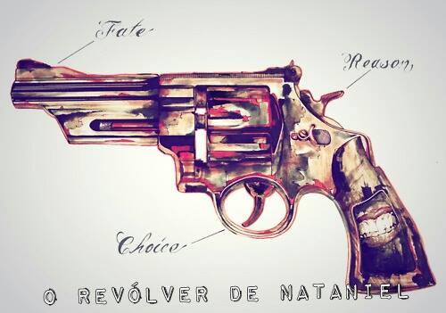 Fanfic / Fanfiction O Revólver de Nataniel