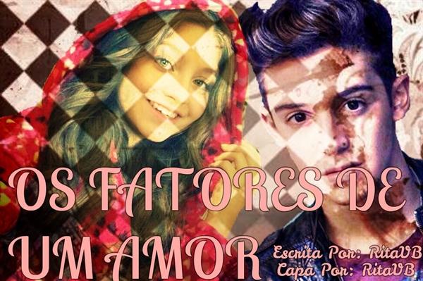 Fanfic / Fanfiction Os Fatores De Um Amor (Lutteo)