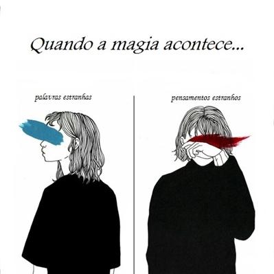 Fanfic / Fanfiction Quando a magia acontece
