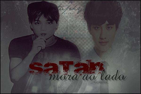 Fanfic / Fanfiction Satan Mora ao Lado