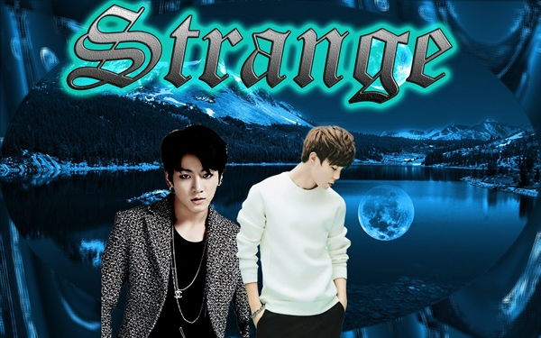 Fanfic / Fanfiction Strange
