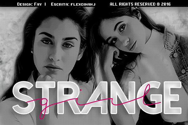 Fanfic / Fanfiction Strange Girl