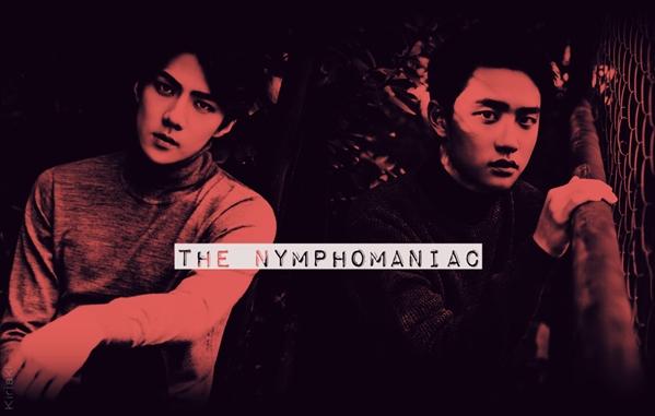 Fanfic / Fanfiction The Nymphomaniac