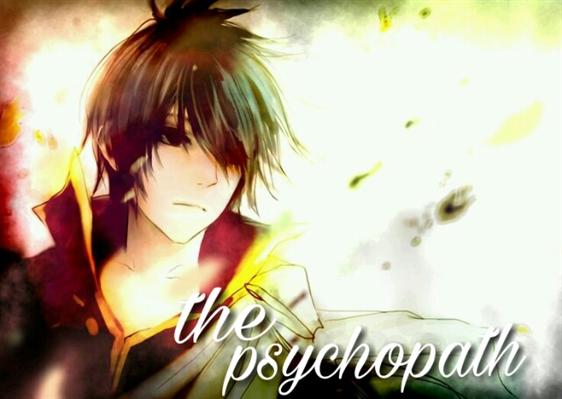 Fanfic / Fanfiction The psychopath.
