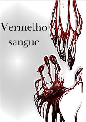 Fanfic / Fanfiction Vermelho sangue