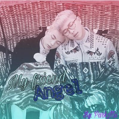 Fanfic / Fanfiction ~ My Friend Angel. ~ (Namjin)