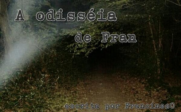 Fanfic / Fanfiction A odisséia de Fran