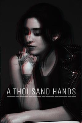 Fanfic / Fanfiction A Thousand Hands