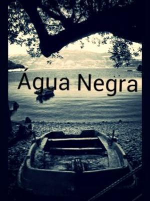 Fanfic / Fanfiction Água Negra