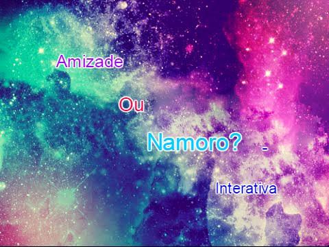 Fanfic / Fanfiction Amizade ou Namoro? - Interativa