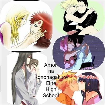 Fanfic / Fanfiction Amor na Konohagakure Elite High school