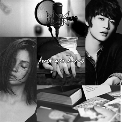 Fanfic / Fanfiction Amor por Acaso