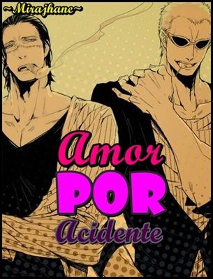 Fanfic / Fanfiction Amor Por Acidente