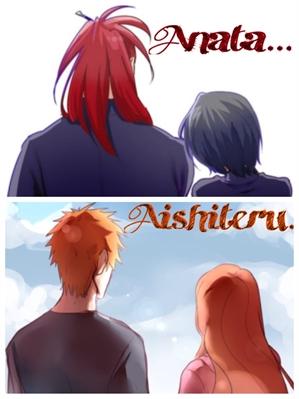 Fanfic / Fanfiction Anata...Aishiteru.(HIATUS ATÉ 20.05.17)