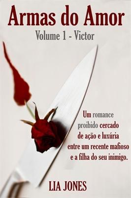 Fanfic / Fanfiction Armas do Amor - Lia Jones
