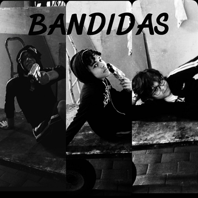 Fanfic / Fanfiction Bandidas
