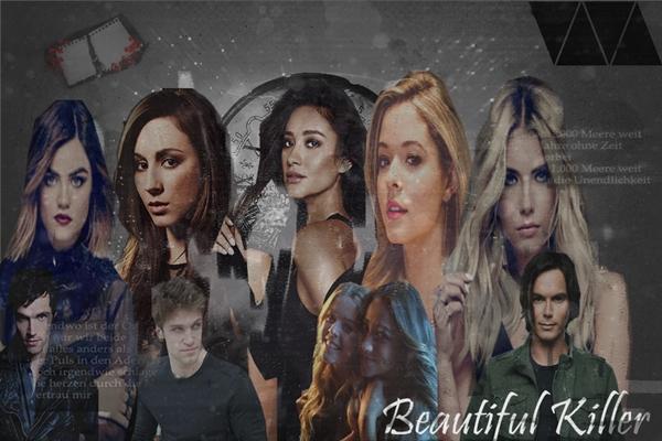 Fanfic / Fanfiction Beautiful Killer - Pretty Litte Liars