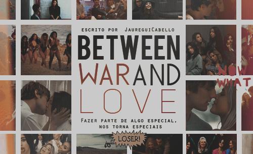 Fanfic / Fanfiction Between war and Love