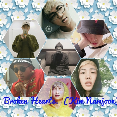 Fanfic / Fanfiction Broken Hearts. {Kim Namjoon}.
