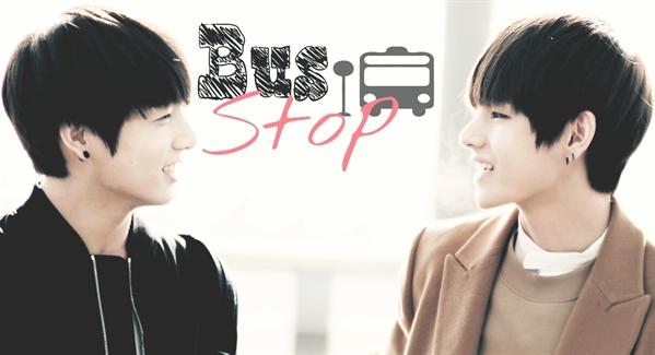 Fanfic / Fanfiction Bus Stop (Vkook)