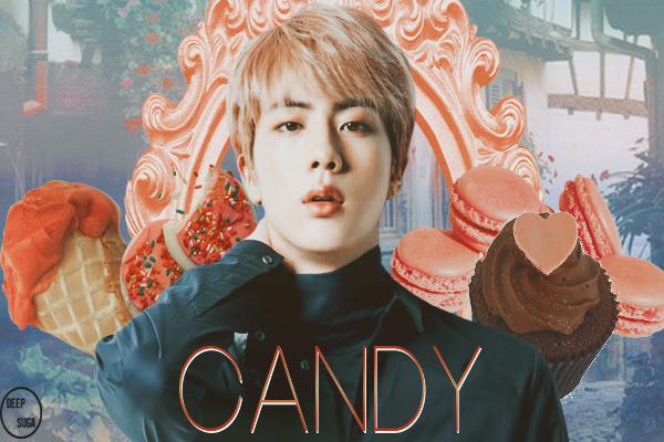 Fanfic / Fanfiction Candy (Imagine Kim Seokjin)