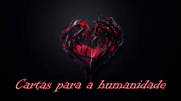 Fanfic / Fanfiction Cartas Para A Humanidade