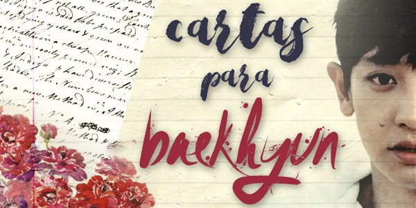 Fanfic / Fanfiction Cartas para Baekhyun