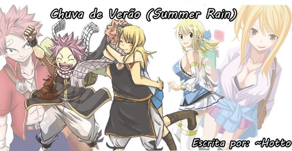 Fanfic / Fanfiction Chuva de Verão (Summer Rain)