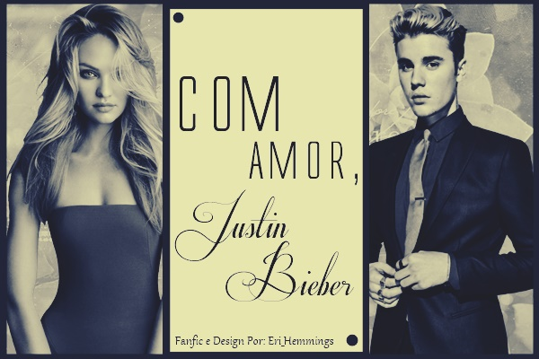Fanfic / Fanfiction Com Amor, Justin Bieber