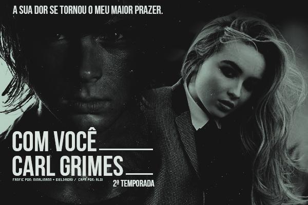 Fanfic / Fanfiction Com você Carl Grimes|2