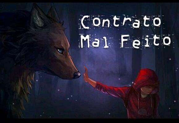 Fanfic / Fanfiction Contrato Mal Feito