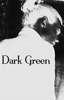 Fanfic / Fanfiction Dark Green