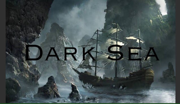 Fanfic / Fanfiction Dark Sea
