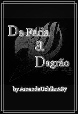 Fanfic / Fanfiction De fada a Dragão