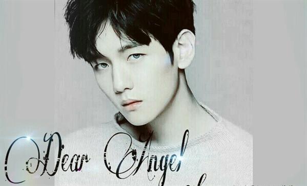 Fanfic / Fanfiction Dear Angel (Imagine Baekhyun)