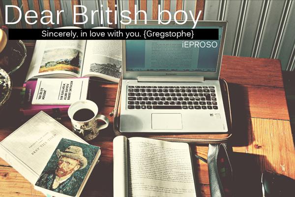 Fanfic / Fanfiction Dear British Boy