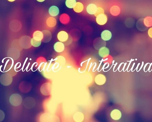 Fanfic / Fanfiction Delicate - Interativa.