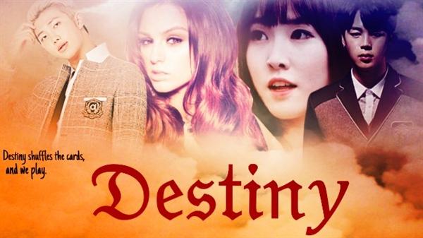 Fanfic / Fanfiction Destiny