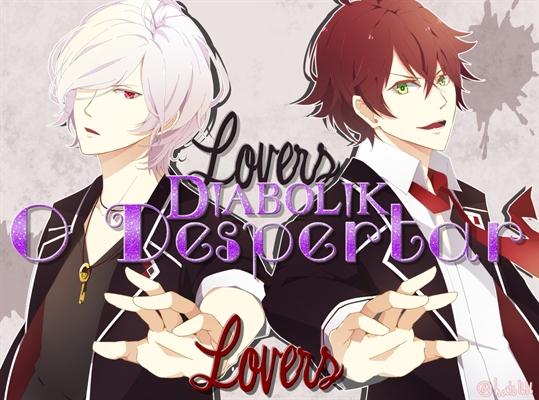 Fanfic / Fanfiction Diabolik Lovers - O despertar.