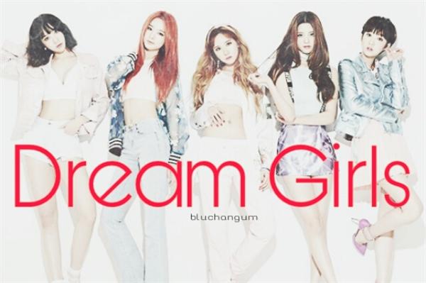 Fanfic / Fanfiction Dream Girls - Interativa