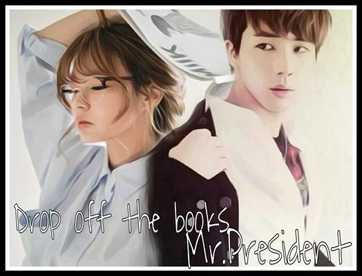 Fanfic / Fanfiction Drop off the books Mr.President (Imagine Jin)