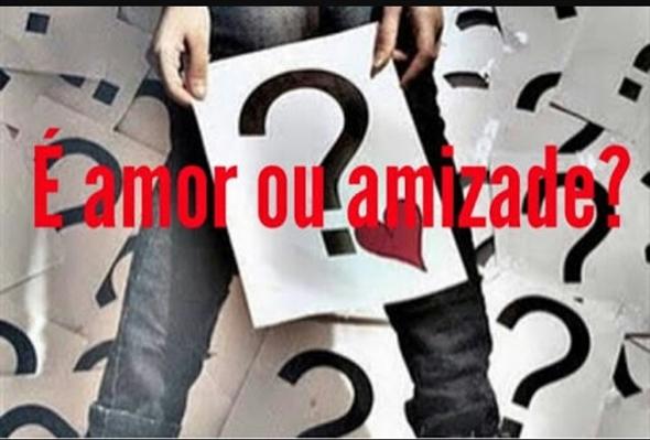 "Fanfic / Fanfiction ""È amor ou amizade""?!"