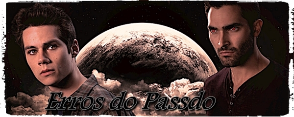 Fanfic / Fanfiction Erros do Passado