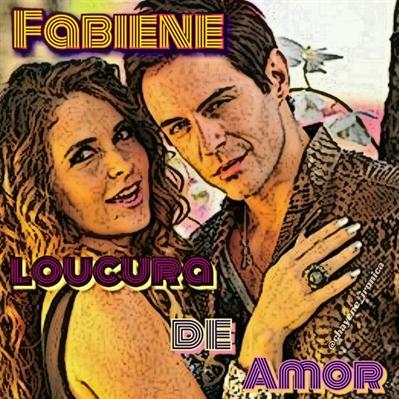 Fanfic / Fanfiction Fabiene - Loucura De Amor
