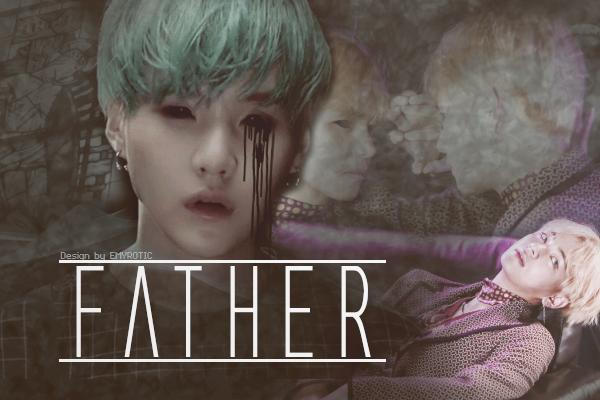 Fanfic / Fanfiction Father